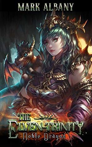 Noble Dragon (The Elven-Trinity, #2)