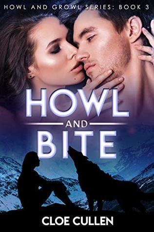 Howl And Bite (Howl And Growl, #3)