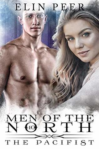 The Pacifist (Men of the North #10)