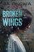 Broken Wings by Jia Pingwa