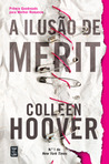 A Ilusão de Merit by Colleen Hoover