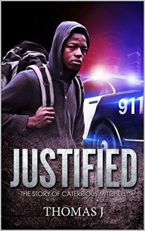 Justified: The Story Of Caterrious Mitchell