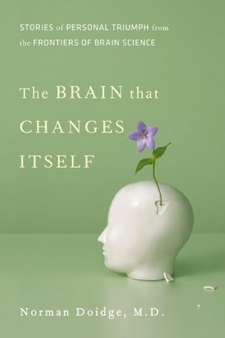 The Brain That Changes Itself: Stories of Personal Triumph from the Frontiers of Brain Science audiobook