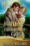 Fortune Favours Miss Gold (Fortunes of Fate)