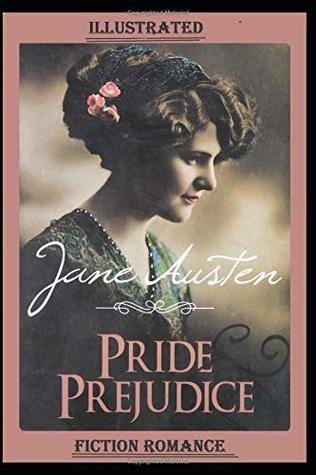 Pride and Prejudice Illustrated: Fiction,Romance