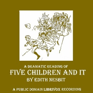 Five Children and It (Five Children #1)
