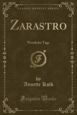Zarastro: Westliche Tage