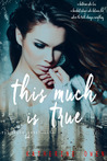 This Much is True (Truth in Lies, #1)