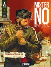 Mister No Revolution n 3: Sognando California