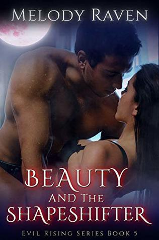 Beauty and the Shapeshifter (Evil Rising #5)