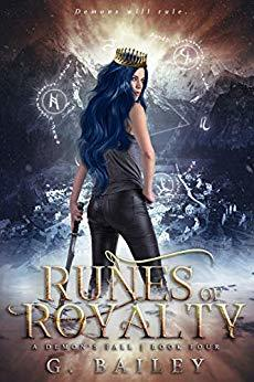 Runes of Royalty by G. Bailey