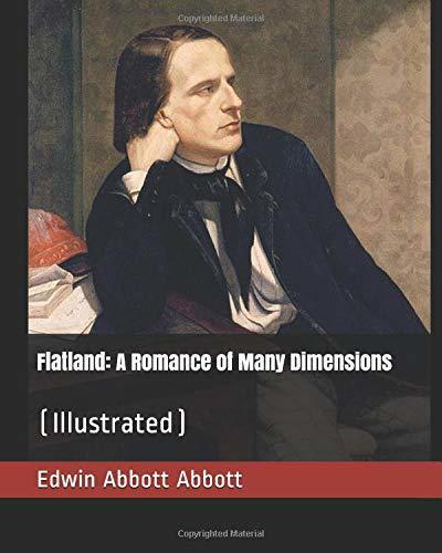 Flatland: A Romance of Many Dimensions:
