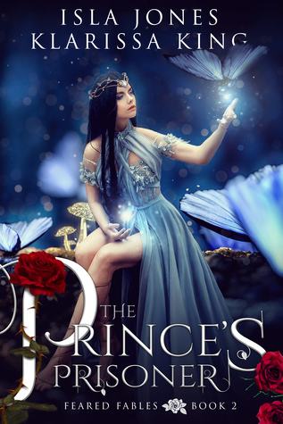 The Prince's Prisoner (Feared Fables, #2)