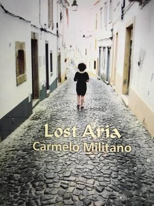 Lost Aria by Carmelo Militano