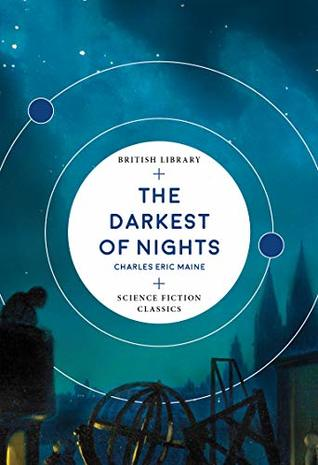 The Darkest of Nights (British Library Science Fiction Classics Book 6)