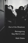 Out of the Shadows: Reimagining Gay Men's Lives