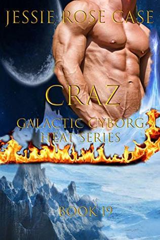 CraZ: Galactic Cyborg Heat Series