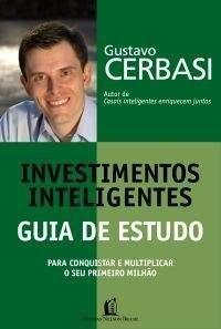 Investimentos Inteligentes. Guia De Estudo