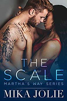 The Scale (Martha's Way, #1)