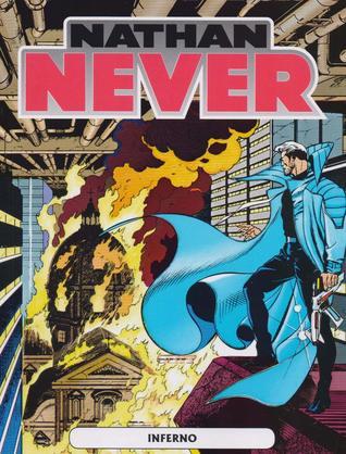 Nathan Never, Vol. 2: Inferno