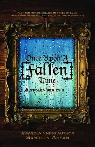 Once Upon A [Fallen] Time by Samreen Ahsan