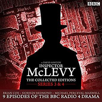 McLevy: The Collected Editions: Series 3 & 4: Nine episodes of the BBC Radio 4 series