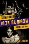 Operation: Moscow
