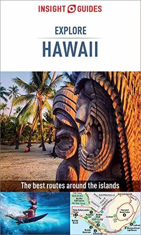 Insight Guides Explore Hawaii (Travel Guide eBook): (Travel Guide with free eBook) (Insight Explore Guides)