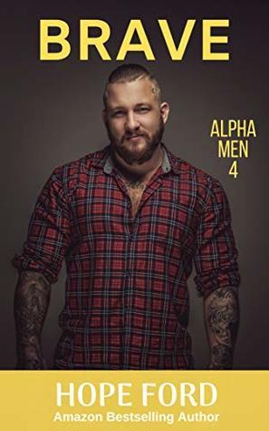 Brave (Alpha Men, #4)