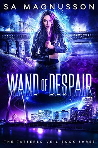 Wand of Despair (The Tattered Veil, #3)