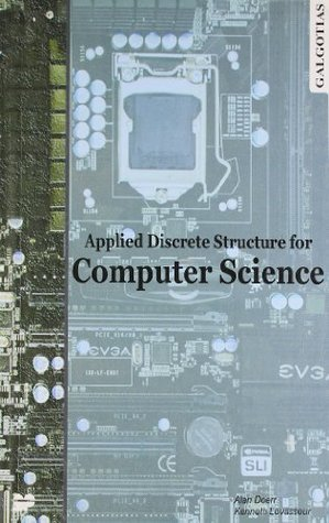 Applied Discrete Structures for Computer Science