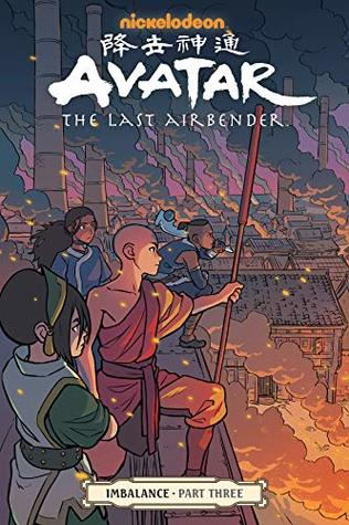 Avatar: The Last Airbender: Imbalance, Part 3 (Imbalance, #3)