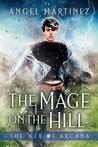 The Mage on the Hill (The Web of Arcana #1)
