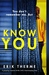 I Know You by Erik Therme