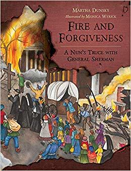 Fire and Forgiveness by Martha Dunsky