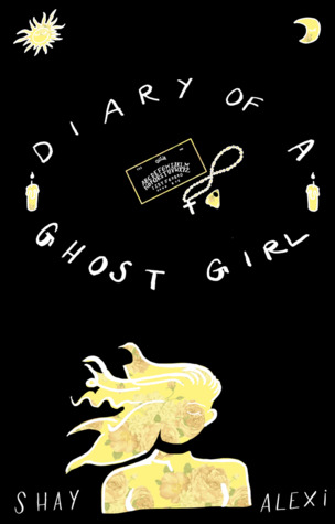 Diary of a Ghost Girl