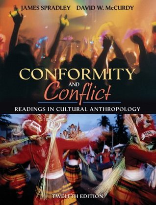 Conformity &Conflict ,Readings In Cultural Anthropology 12th edition