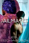 Jailmates (Maxim Colonies, #1)