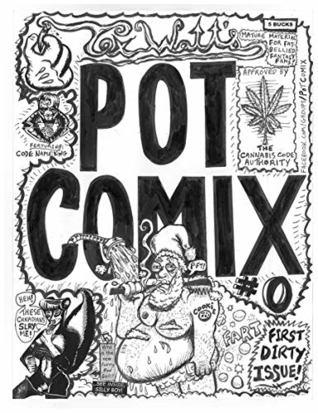 Pot Comix: Mature Material for Fun Lovin', Fat Bellied Fantasy Freaks!