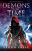 Demons of Time: Race to the...