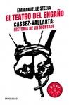 El Teatro del Engaño. Cassez-Vallarta: Historia de un montaje.