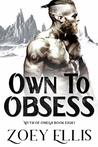 Own To Obsess (Myth Of Omega #8)