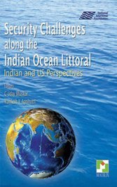 Security Challenges along the Indian Ocean Littoral: Indian & US Perspectives