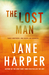 The Lost Man by Jane Harper