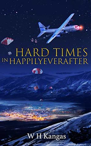 Hard Times in Happilyeverafter