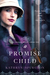 A Promise Child by Kathryn Spurgeon