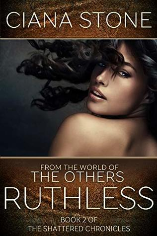 Ruthless: Book 2 of the Shattered Chronicles