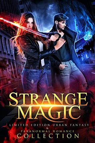 Strange Magic  by Calinda B.
