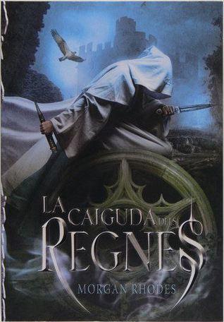 La caiguda dels regnes (Falling Kingdoms, #1)