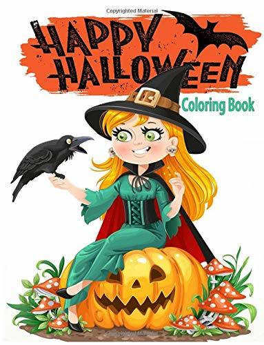 Happy Halloween Coloring Book: Halloween Coloring Book for Stress Relieve and Relaxation,Halloween Fantasy Art with Hocus Pocus Witches